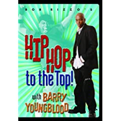 Bob Rizzo : Hip Hop To The Top-Dance Routines with Barry YoungBlood