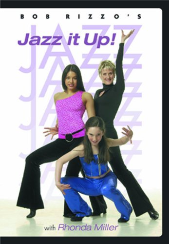 Bob Rizzo: Jazz It Up-Jazz Dance with Rhonda Miller