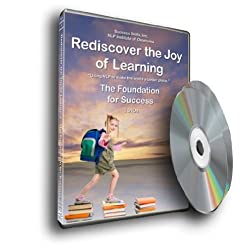Rediscover the Joy of Learning--The Foundation of Success