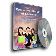 Rediscover the Joy of Learning--Live Demonstration of Dr. Don Blackerby Working With Students