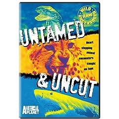 Untamed and Uncut