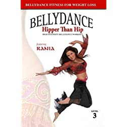 Belly Dance Hipper Than Hip: With Rania