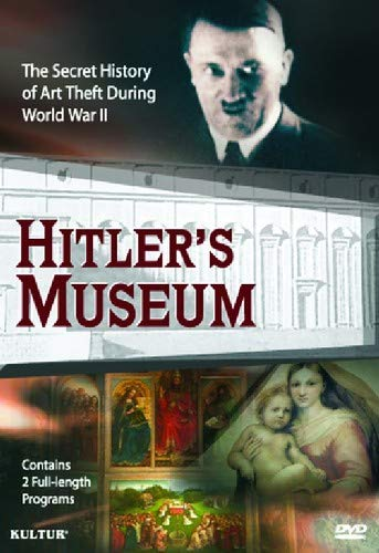 Hitler's Museum: The Secret History of Art Theft During World War II