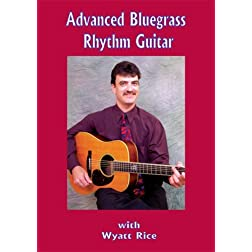 Advanced Blugrass Rhythm Guitar