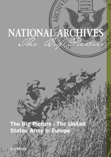 The Big Picture - The United States Army in Europe, Part II (243628 disc 2)