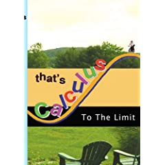 That's Calculus: To The Limit