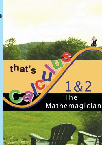 That's Calculus: Mathemagician 1 & 2