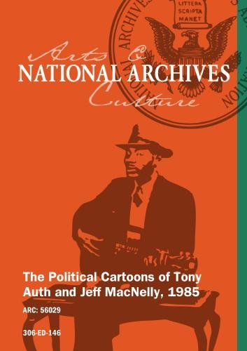 The Political Cartoons of Tony Auth and Jeff MacNelly, 1985