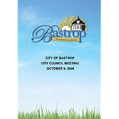 City of Bastrop City Council Meeting October 9, 2008