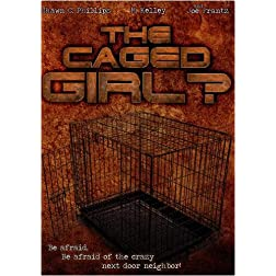The Caged Girl?