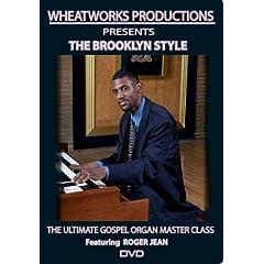 Ultimate Gospel Organ Master Class: The Brooklyn Style