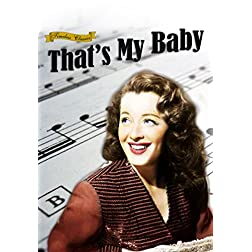 Thats My Baby (1944) [Remastered Edition]