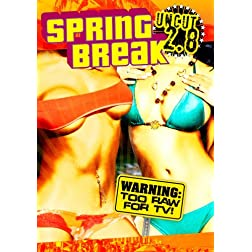 Sping Break Uncut 2.8