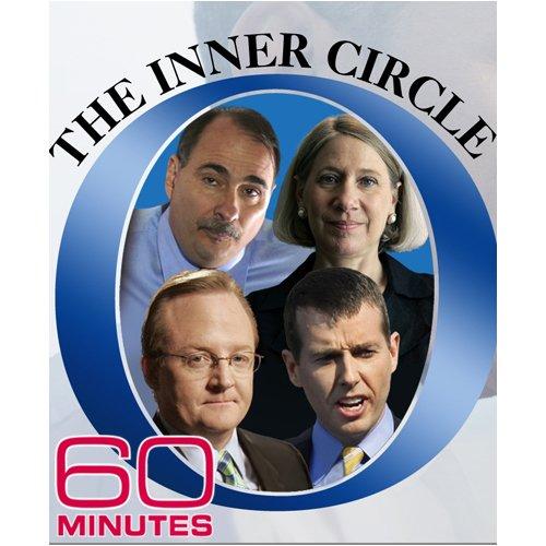 60 Minutes - The Inner Circle (November 9, 2008)