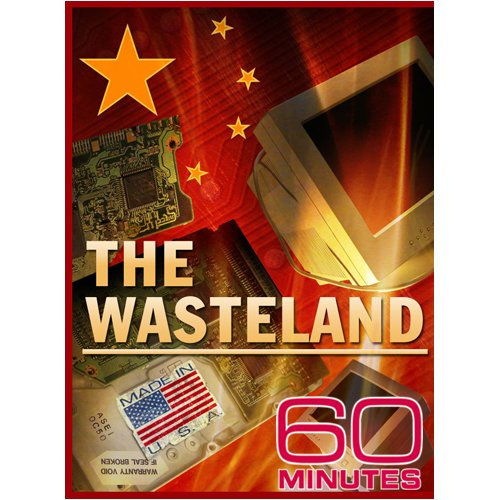 60 Minutes - The Wasteland (November 9, 2008)