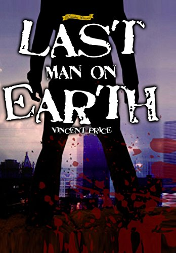 The Last Man On Earth [1964] [Remastered Edition]