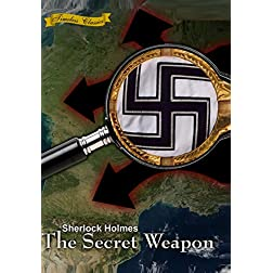 Sherlock Holmes and the Secret Weapon [1943] [Remastered Edition]