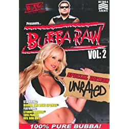 Bubba the Love Sponge Presents: Bubba Raw, Vol. 2