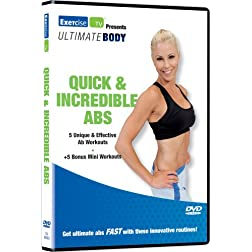 Ultimate Body: Quick & Incredible Abs