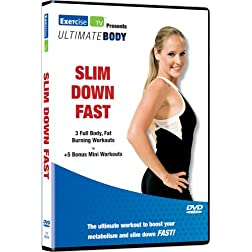 Ultimate Body: Slim Down Fast