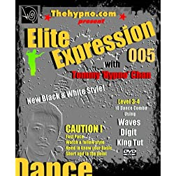 Elite Expression 005 - Learn Popping Dance Moves Combo / Waves, Digit and King Tut