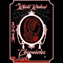 White Widow Chronicles
