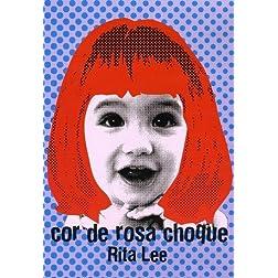 Cor De Rosa Choque