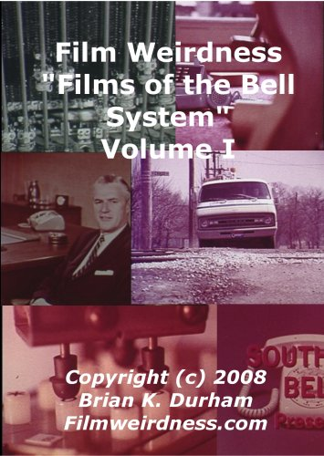 Films of the Bell System - Volume I