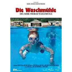 """Die Waschmühle (""""The wash mill"""")"""