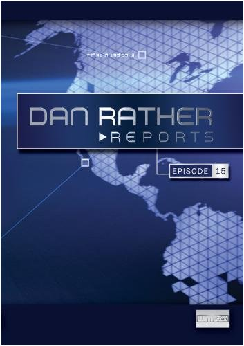 Dan Rather Reports #209: Live Latino Invasions [WMV/SD Package]