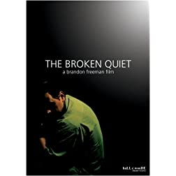 The Broken Quiet