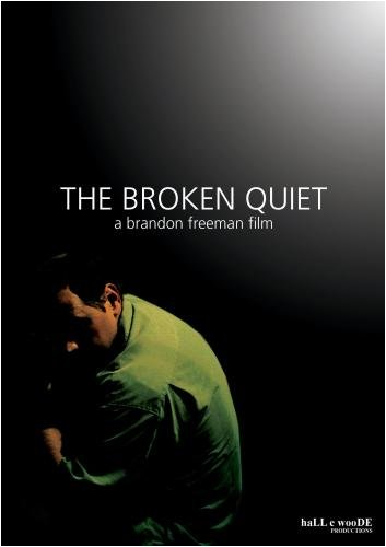 The Broken Quiet