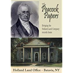 The Peacock Papers - Bringing the Holland Land Company records home