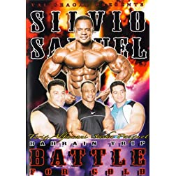 Silvio Samuel: Bodybuilding Battle For The Gold