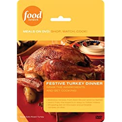 Food Network Meals on DVD: Shop, Watch, Cook! - Festive Turkey Dinner