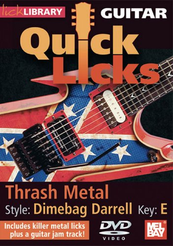 Guitar Quick Licks: Thrash Metal, Dimebag Darrel