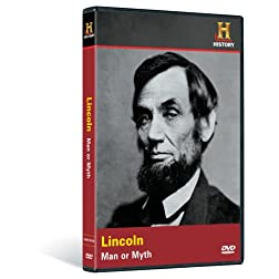 Investigating History: Lincoln - Man or Myth