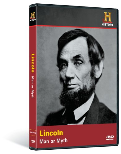 Investigating History: Lincoln - Man or Myth