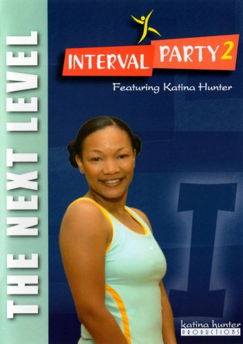 Interval Party 2: The Next Level Workout with Katina Hunter