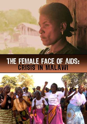 The Female Face of AIDS: Crisis in Malawi