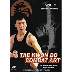 Tae Kwon Do Combat Art Vol. 1 - Survival Training