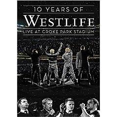 Westlife - 10 Years of Westlife - Live at Croke Park Stadium