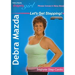 Shapely Girl: Let's Get Stepping with Debra Mazda (Beginner Step Cardio Workout)