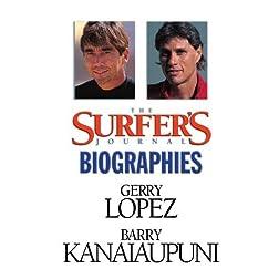 The Surfer's Journal - Biographies Vol 4 - Lopez/Kanaiaupuni
