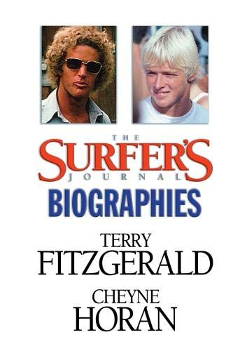 The Surfer's Journal - Biographies Vol 5 - Fitzgerald/Horan