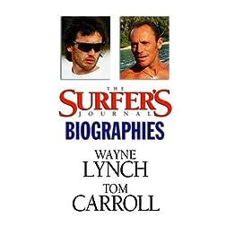 The Surfer's Journal - Biographies Vol 7 - Lynch/Carroll