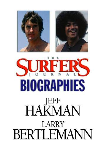 The Surfer's Journal - Biographies Vol 8 - Hakman/Bertlemann