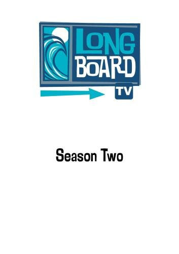 Long Board TV - Season 2