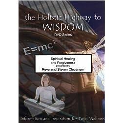 Spiritual Healing and Forgiveness