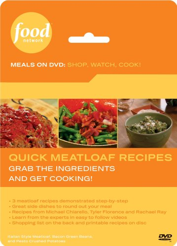 Food Network Meals on DVD: Shop, Watch, Cook! Quick Meatloaf Recipes